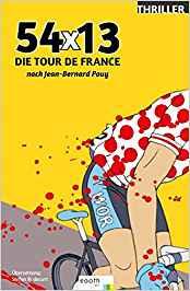 Buch 54x13 Tour de France Radsportroman