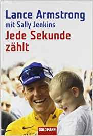 Radsport Buch Lance Armstrong Jede Sekunde zählt