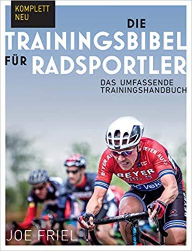 Joe Friel Trainingsbibel Radsportler Buch