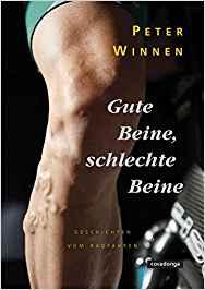 Buch Peter Winnen - Gute Beine schlechte Beine
